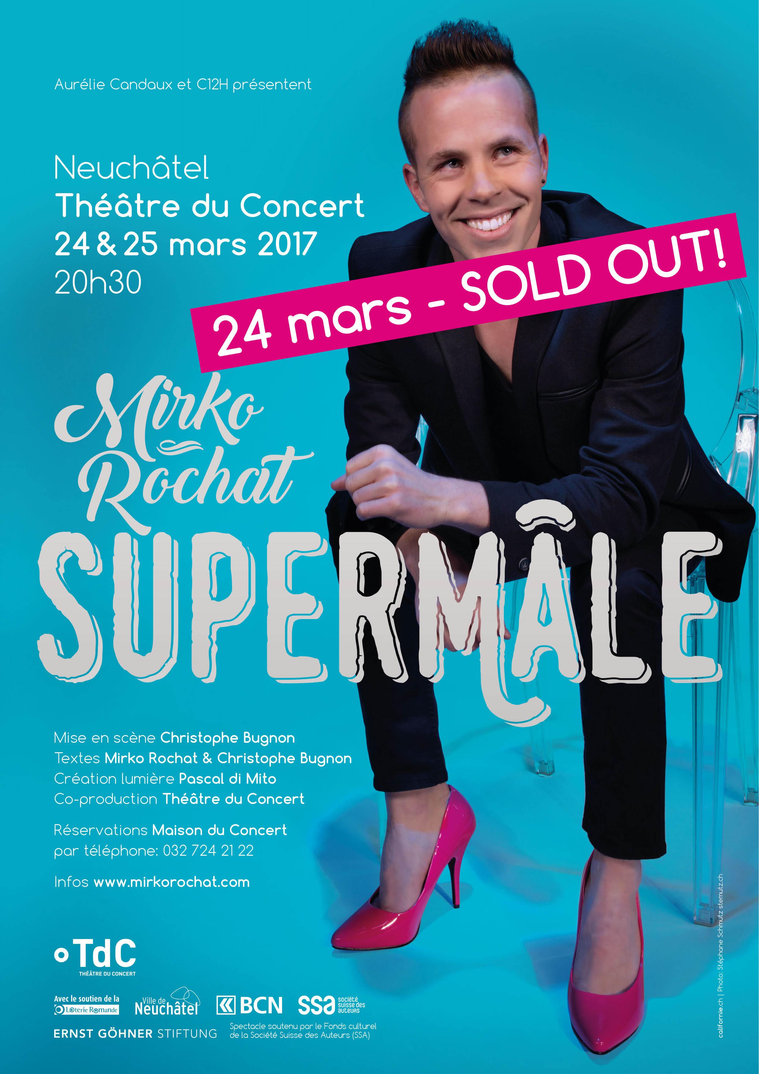 24 mars - Théâtre du Concert, Sold out! Supermâle