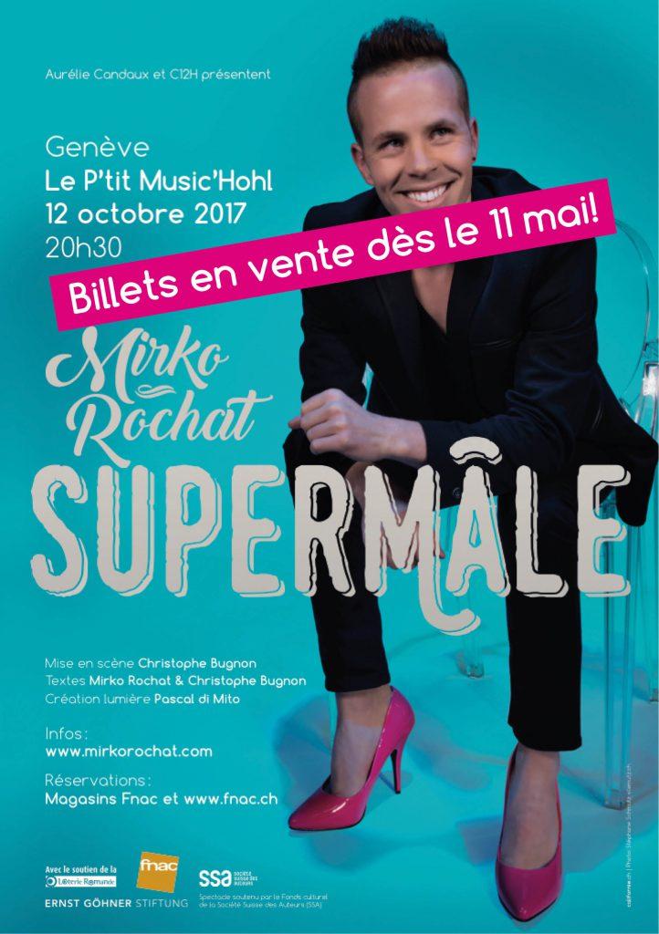 Mirko Rochat - Supermâle à Genève le 12 octobre 2017 au P'tit Music'Hohl - Billets en vente dès le 11 mai